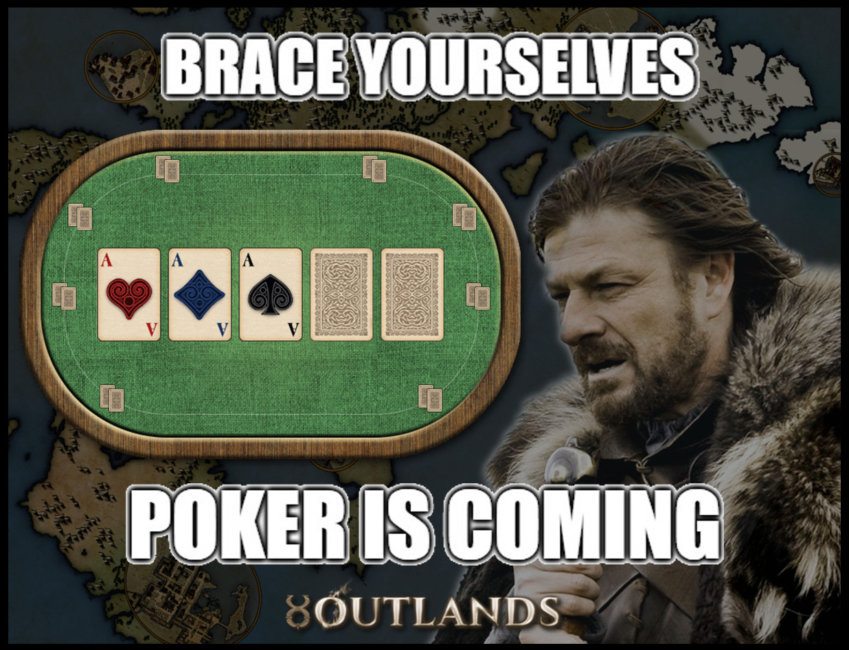 pokeriscoming.jpg